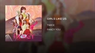 """TWice ""GIRLS LIKE US"
