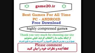 بهترین بازیهای کامپیوتر و آندروید به صورت فوق فشرده