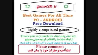 دانلود بهترین بازیهای کامپیوتر و آندروید به صورت فوق فشرده
