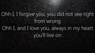 آهنگ I forgive you (می بخشمت)