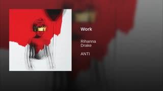 Work - Rihanna ft. Drake + دنبال شه