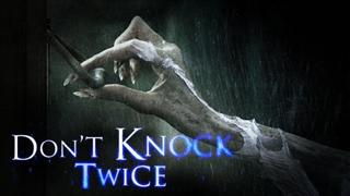 دانلود فیلم ترسناک Don't Knock Twice 2016