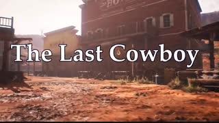 تیزر بازی The Last Cowboy برای کامپیوتر