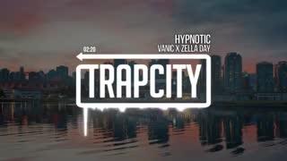 Hypnotic - Vanic X Zella Day