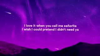 آهنگ شنیدنی Señorita از Shawn Mendes و Camila Cabello به همراه متن موزیک