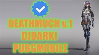 PUBGMOBILE - DJDARKI in DEATHMATCH V.1