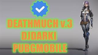 PUBGMOBILE - DJDARKI in DEATHMATCH V.3