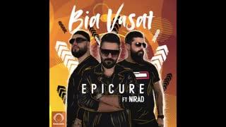 """EpiCure Ft Nirad - """"Bia Vasat"""" OFFICIAL AUDIO"""