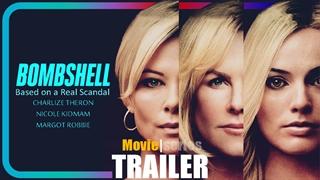 [تریلر] فیلم Bombshell   مبتنی بر واقعیت